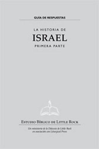 La Historia de Israel:Primera Parte—Guía de Respuestas