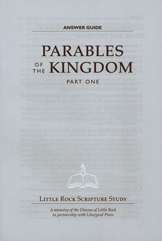 Parables Of The Kingdom: Part One Answer Guide