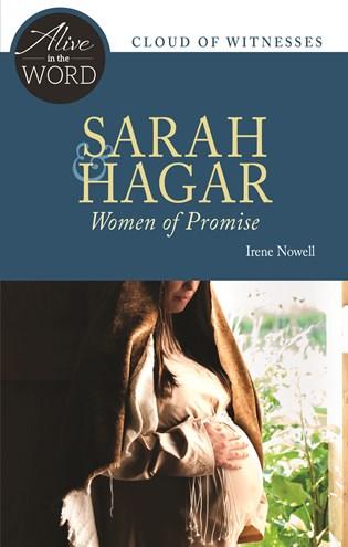 Sarah & Hagar, Women of Promise