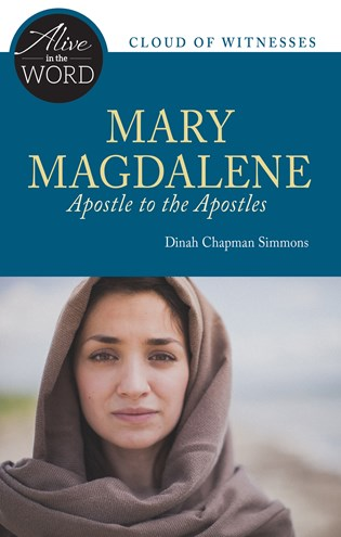 Mary Magdalene, Apostle to the Apostles