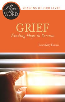 Grief, Finding Hope in Sorrow