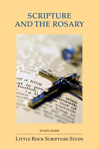 Scripture and the Rosary—Study Guide