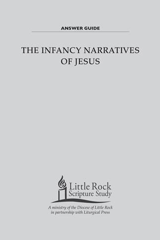 The Infancy Narratives of Jesus—Answer Guide