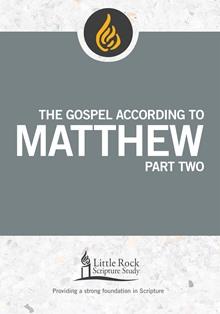 The Gospel According to Matthew, Part Two